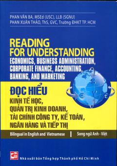 Đọc Hiểu Kinh Tế Học, Quản Trị Kinh Doanh, Tài Chính Công Ty, Kế Toán, Ngân Hàng Và Tiếp Thị