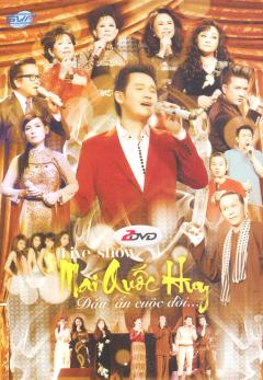 DVD Live Show Dấu Ấn Cuộc Đời... - Mai Quốc Huy (Gồm 2 DVD)