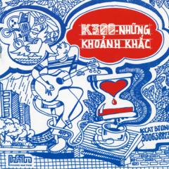 CD Những Khoảnh Khắc - K300