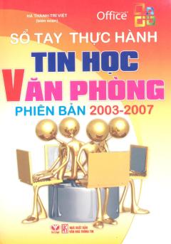 Tin Học Văn Phòng Phiên Bản 2003 - 2007
