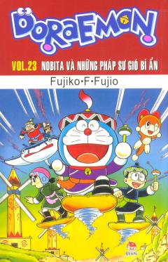 Doraemon - Vol.23: Nobita Và Những Pháp Sư Gió Bí Ẩn