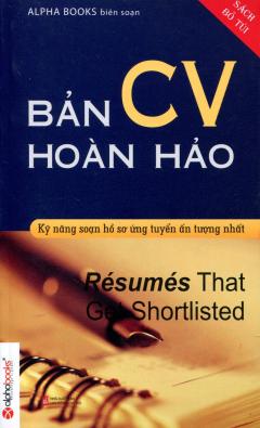 Bản CV Hoàn Hảo (Sách Bỏ Túi) - Tái bản 12/2013
