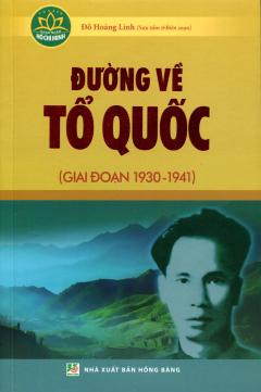 Đường Về Tổ Quốc (Giai Đoạn 1930 - 1941)