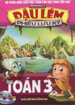 CD-ROM Đậu Lém Phiêu Lưu Ký - Toán 3