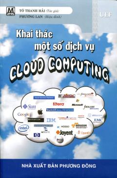 Khai Thác Một Số Dịch Vụ Cloud Computing