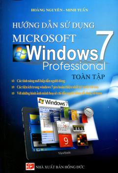 Hướng Dẫn Sử Dụng Microsoft Windows 7 Professional  - Toàn Tập