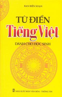 Từ Điển Tiếng Việt Dành Cho Học Sinh (Sách Bỏ Túi)