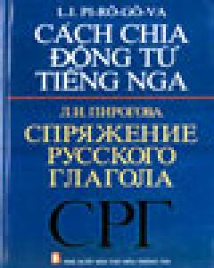 Cách Chia Động Từ Tiếng Nga