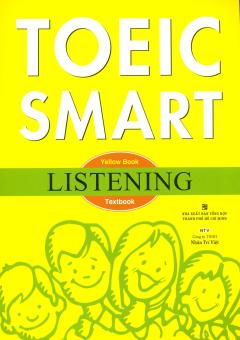 Toeic Smart - Yellow Book Listening (Kèm 1 MP3)