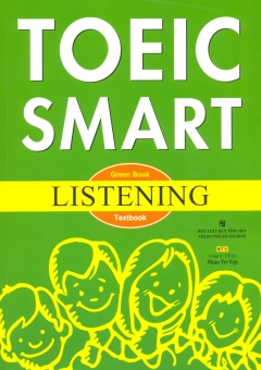 Toeic Smart - Green Book Listening (Kèm 1 CD)