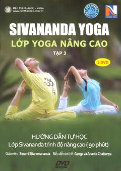 DVD Sivananda Yoga - Tập 3: Lớp Yoga Nâng Cao (Gồm 2 DVD)