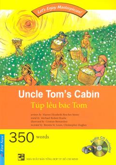 Túp Lều Bác Tom (Kèm 1 CD)