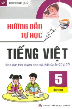 Hướng Dẫn Tự Học Tiếng Việt Lớp 5 - Tập 2