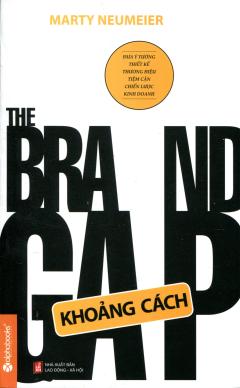The Brand Gap - Khoảng Cách