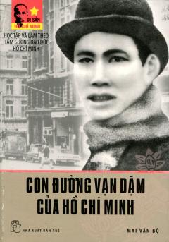 Con Đường Vạn Dặm Của Hồ Chí Minh