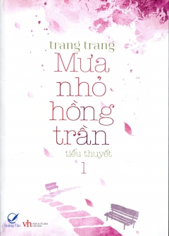 Mưa Nhỏ Hồng Trần - Tập 1