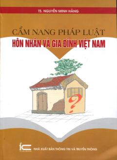 Cẩm Nang Pháp Luật Hôn Nhân Và Gia Đình Việt Nam