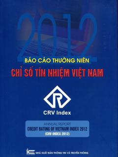 Báo Cáo Thường Niên Chỉ Số Tín Nhiệm Việt Nam 2012