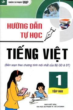 Hướng Dẫn Tự Học Tiếng Việt Lớp 1 - Tập 2