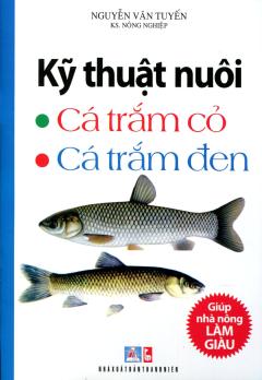 Kỹ Thuật Nuôi Cá Trắm Cỏ, Cá Trắm Đen