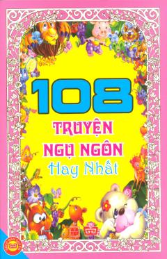 108 Truyện Ngụ Ngôn Hay Nhất