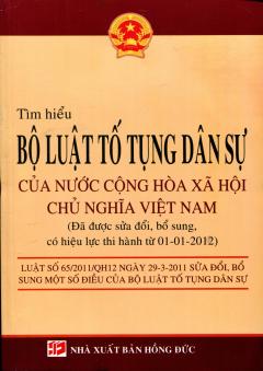 Tìm Hiểu Bộ Luật Tố Tụng Dân Sự Của Nước Cộng Hòa Xã Hội Chủ Nghĩa Việt Nam