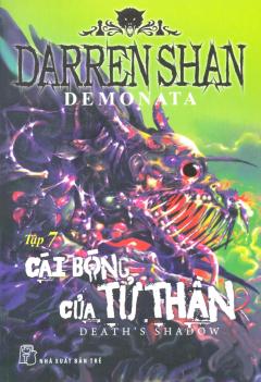 Demonata - Tập 7: Cái Bóng Của Tử Thần