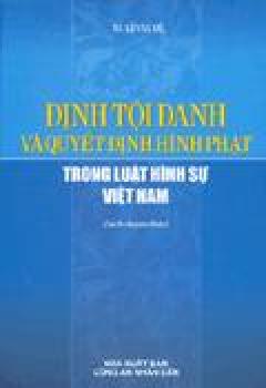 Tìm Hiểu Về Hình Phạt Và Quyết Định Hình Phạt Trong Luật Hình Sự Việt Nam
