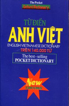 Từ Điển Anh Việt - New Edition (Trên 140000 Từ)