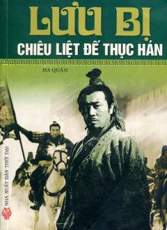 Lưu Bị Chiêu Liệt Đế Thục Hán