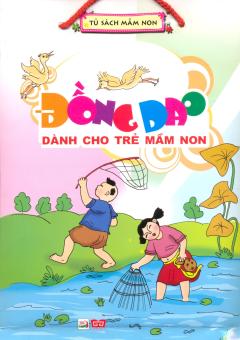 Bộ Túi: Đồng Dao Dành Cho Trẻ Mầm Non - Tập 2