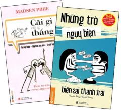 Bộ Sách: Những Trò Ngụy Biện + Cãi Gì Cũng Thắng (Bộ 2 Cuốn)