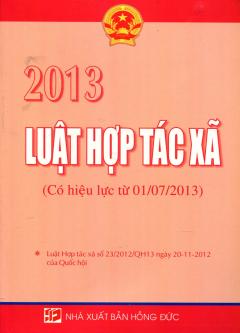 Luật Hợp Tác Xã 2013 (Có Hiệu Lực Từ 01/07/2013)