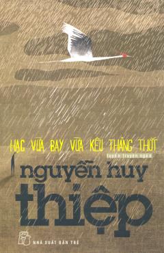 Hạc Vừa Bay Vừa Kêu Thảng Thốt