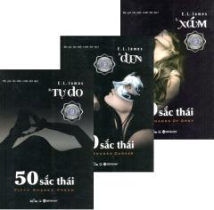 Combo Tiểu Thuyết: 50 Sắc Thái (Bộ 3 Cuốn)