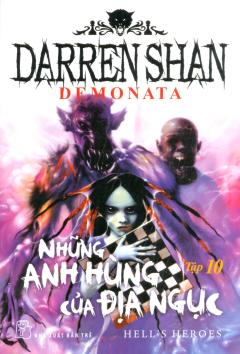 Demonata - Tập 10: Những Anh Hùng Của Địa Ngục