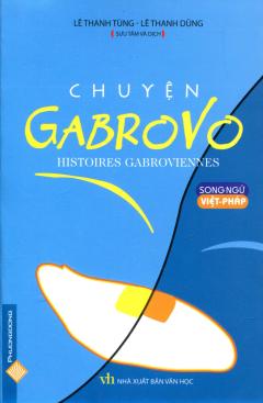 Chuyện Gabrovo (Song Ngữ Việt - Pháp)