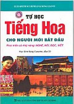 Tự Học Tiếng Hoa Cho Người Mới Bắt Đầu