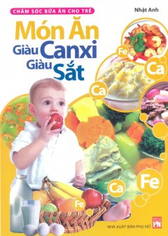 Món Ăn Giàu Canxi, Giàu Sắt