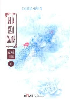 Đức Phật Và Nàng - Hoa Sen Xanh (Tập 1)