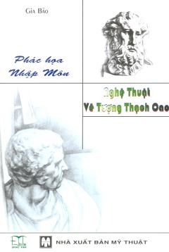 Phác Họa Nhập Môn - Nghệ Thuật Vẽ Tượng Thạch Cao