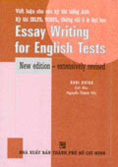 Essay Writing for English Tests (Viết Luận Cho Các Kỳ Thi Tiếng Anh)
