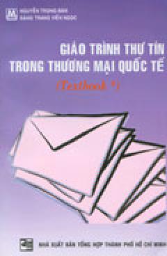 Giáo Trình Thư Tín Trong Thương Mại Quốc Tế