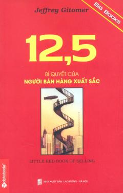 12,5 Bí Quyết Của Người Bán Hàng Xuất Sắc