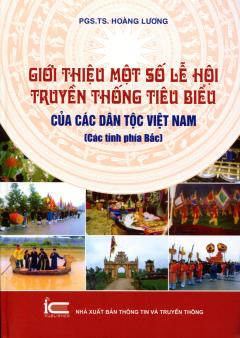 Giới Thiệu Một Số Lễ Hội Truyền Thống Tiêu Biểu Của Các Dân Tộc Việt Nam (Các Tỉnh Phía Bắc)