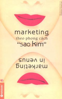 """Marketing Theo Phong Cách """"Sao Kim"""""""