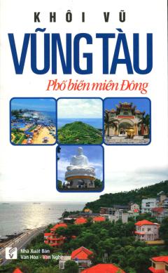 Vũng Tàu - Phố Biển Miền Đông