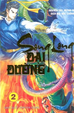 Song Long Đại Đường - Tập 2