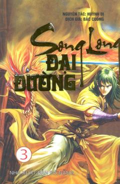 Song Long Đại Đường - Tập 3