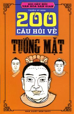 200 Câu Hỏi Về Tướng Mặt